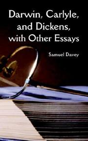 Cover of: Darwin, Carlyle, And Dickens, With Other Essays | Samuel Davey