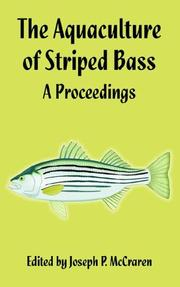 Cover of: The Aquaculture of Striped Bass