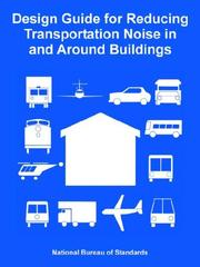 Cover of: Design Guide for Reducing Transportation Noise in and Around Buildings