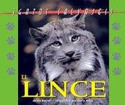 Cover of: Gatos Salvajes (Wild Cats of North America) - El Lynx (The Lynx) (Gatos Salvajes (Wild Cats of North America))