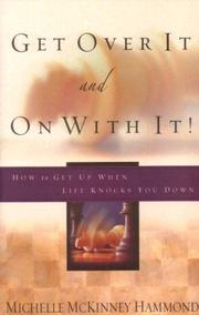 Cover of: Get over It and on With It | Michelle McKinney Hammond