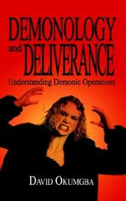Cover of: Demonology and Deliverance | David Okumgba