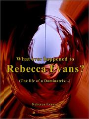 Cover of: What Ever Happened to Rebecca Evans?