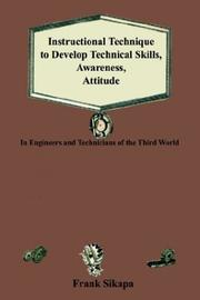 Cover of: Instructional Technique to Develop Technical Skills, Awareness, Attitude