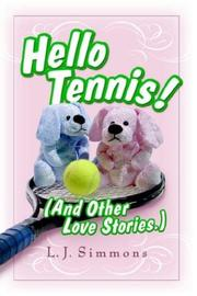 Cover of: Hello, Tennis! (And Other Love Stories)