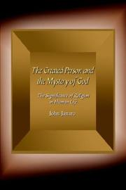 Cover of: The Created Person and the Mystery of God | John Janaro