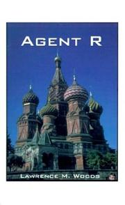 Cover of: Agent R | Lawrence M. Woods