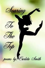 Cover of: Soaring To The Top