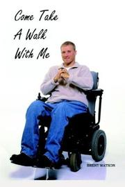 Cover of: Come Take A Walk With Me