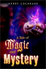 Cover of: A Tale of Magic and Mystery