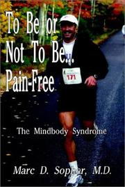 Cover of: To Be or Not To Be... Pain-Free