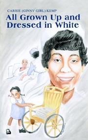 Cover of: All Grown Up and Dressed in White