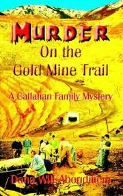 Cover of: Murder on the Gold Mine Trail