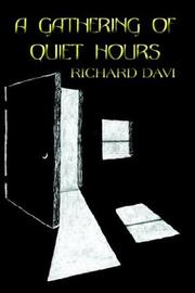 Cover of: A GATHERING OF QUIET HOURS