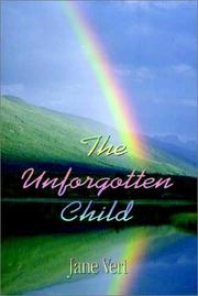 Cover of: The Unforgotten Child