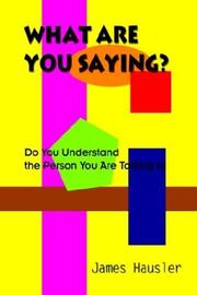 Cover of: What Are You Saying?