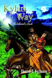 Cover of: Kylari Way | Charles E. Buchanan