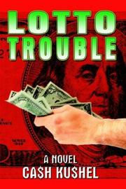 Cover of: LOTTO TROUBLE