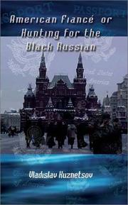 Cover of: American Fiance' or Hunting for the Black Russian