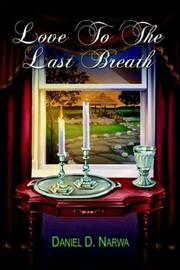 Cover of: Love To The Last Breath