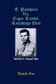 Cover of: T-Patchers Vs. Tiger Tanks, Rutabaga Diet | David Gee