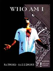 Cover of: Who Am I | Raymond Gallimore
