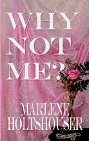 Cover of: WHY NOT ME?
