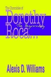 Cover of: The Chronicles of Dorothy Roca