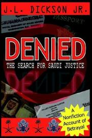 Cover of: DENIED- THE SEARCH FOR SAUDI JUSTICE