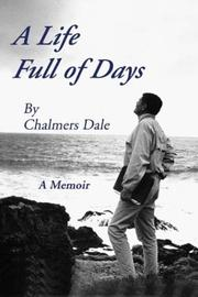 Cover of: A LIFE FULL OF DAYS