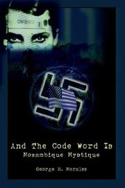 Cover of: And The Code Word Is