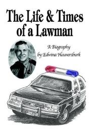 Cover of: The Life & Times of A Lawman