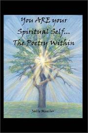 Cover of: You ARE your Spiritual Self. . .The Poetry Within