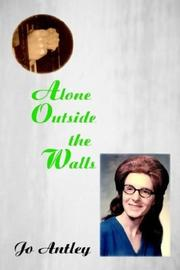 Cover of: Alone Outside the Walls