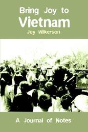 Cover of: Bring Joy to Vietnam | Joy Wilkerson