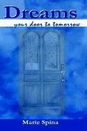 Cover of: Dreams. . . your door to tomorrow