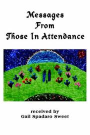 Cover of: Messages From Those In Attendance