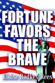 Cover of: Fortune Favors the Brave | Eloise Rodkey Rees