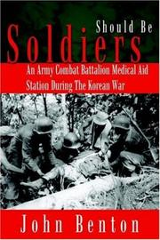 Cover of: Should Be Soldiers | John Benton