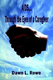 Cover of: AIDS...Through the Eyes of a Caregiver