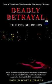 Cover of: Deadly Betrayal - The CBS Murders