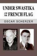 Cover of: Under Swastika and the French Flag