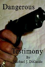 Cover of: Dangerous Testimony