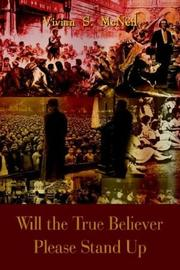 Cover of: Will the True Believer Please Stand Up
