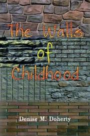 Cover of: The Walls of Childhood