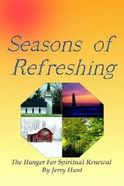 Cover of: Seasons of Refreshing | Jerry Hunt