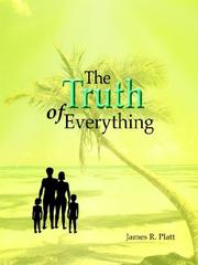Cover of: The Truth of Everything