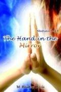Cover of: The Hand in the Mirror | M. Bradley Davis
