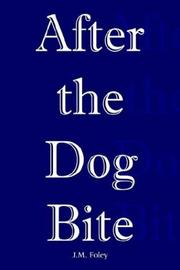 Cover of: After the Dog Bite