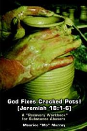 Cover of: God Fixes Cracked Pots! (Jeremiah 18: 1-6)